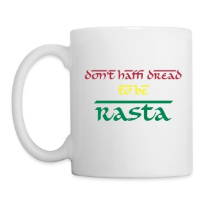 Mug Don't Haffi Dread - Tasse
