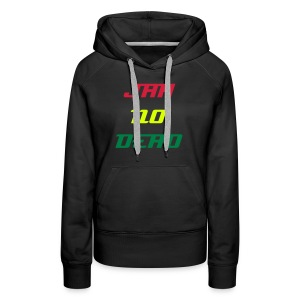 Sweat Capuche Women Jah No Dead - Sweat-shirt à capuche Premium pour femmes
