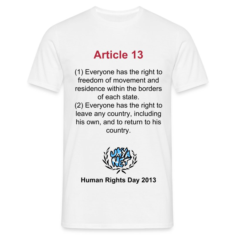 Human Rights Shirt - Article 13 - Men's T-Shirt