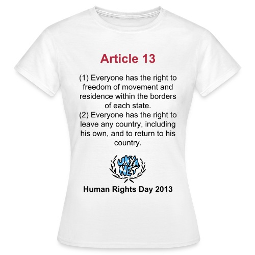 Human Rights Shirt - Article 13 - Women's T-Shirt
