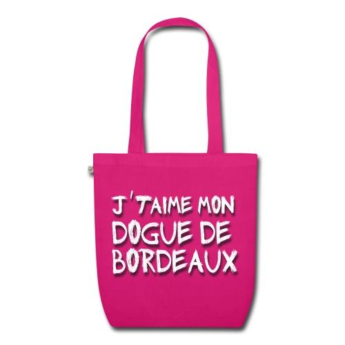 STOFFBEUTEL, J' TAIM MON DOGUE DE BORDEAUX - Bio-Stoffbeutel