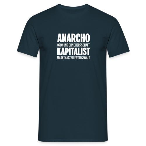 Anarcho Kapitalist - Männer T-Shirt