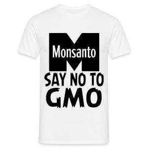 Monsanto - Say NO to GMO - Men's T-Shirt