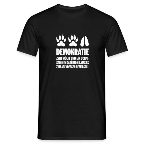 Demokratie - Zwei Wölfe und ein Schaf - Männer T-Shirt