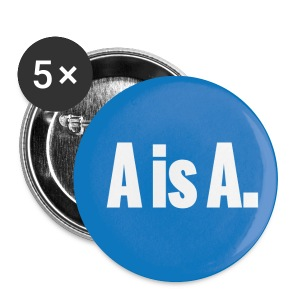 A is A. - Buttons mittel 32 mm
