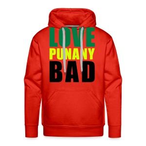 Sweat Capuche Men Love Punany Bad - Sweat-shirt à capuche Premium pour hommes