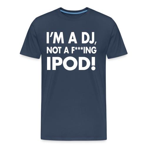 T-shirt homme  F*** iPod  | T-shirts DJ - T-shirt Premium Homme