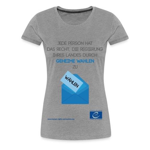 Recht auf freie Wahlen - Frauen Premium T-Shirt