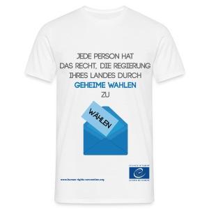 Recht auf freie Wahlen - Männer T-Shirt