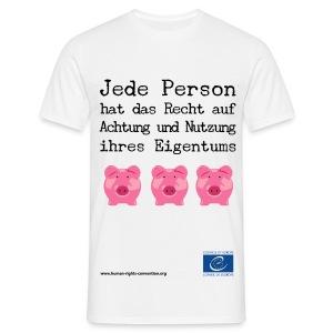Schutz des Eigentums - Männer T-Shirt