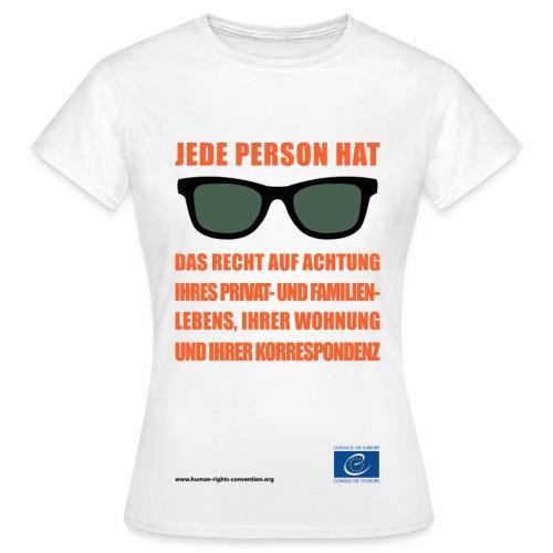 Recht auf Achtung des Privat und Familienlebens - Frauen T-Shirt