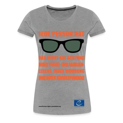 Recht auf Achtung des Privat und Familienlebens - Frauen Premium T-Shirt
