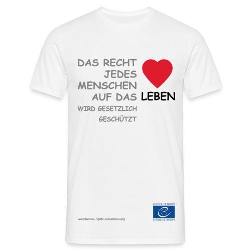 Recht auf Leben   - Männer T-Shirt