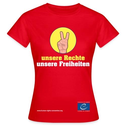 unsere Rechte, unsere Freiheiten - Frauen T-Shirt