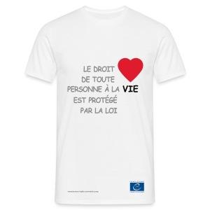 Droit à la vie - T-shirt Homme