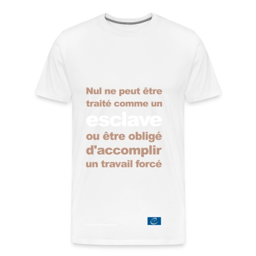 Interdiction de l'esclavage et du travail forcé - T-shirt Premium Homme