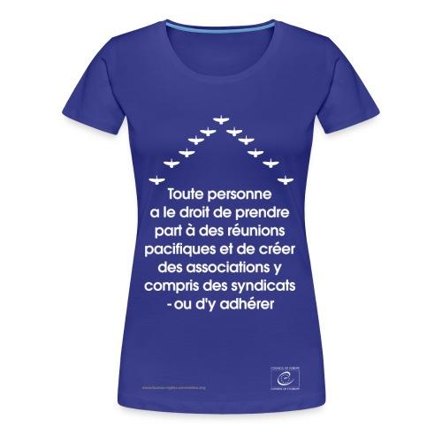 Liberté de réunion - T-shirt Premium Femme