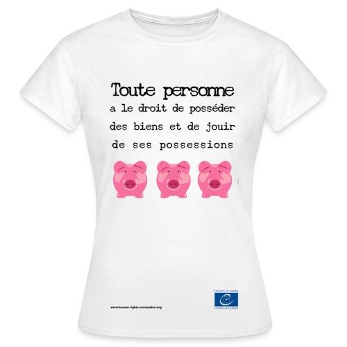 Droit à la protection des biens - T-shirt Femme