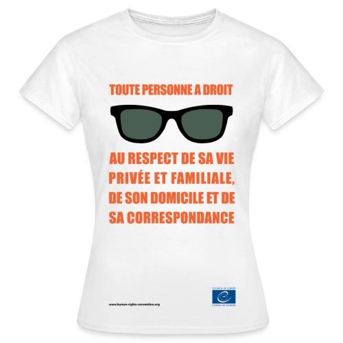 Droit au respect de la vie privée - T-shirt Femme
