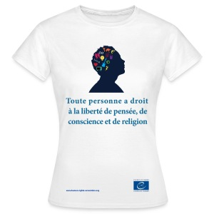 Droit à la liberté de pensée, de conscience et de religion - T-shirt Femme