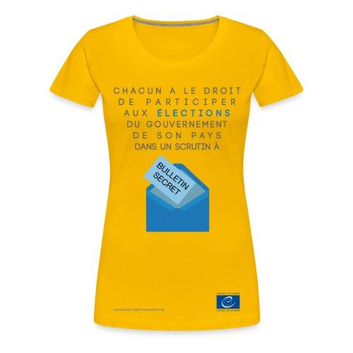 Droit à des élections libres - T-shirt Premium Femme