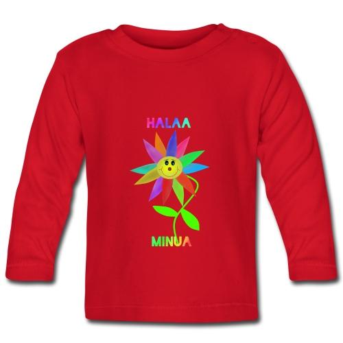 Halaa Minua - Vauvan pitkähihainen paita