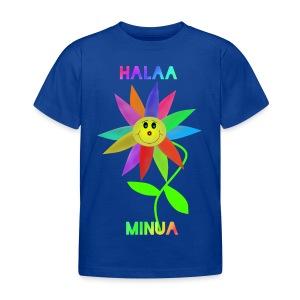 Halaa Minua - Lasten t-paita