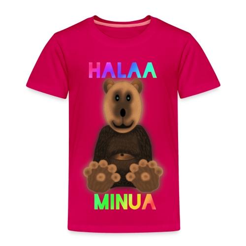 Halaa Minua - Lasten premium t-paita