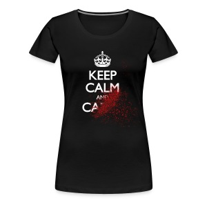 keep calm and carry on blood spatter zombie kalmte bewaren en bloed spat zombie voort T-shirts - Vrouwen Premium T-shirt