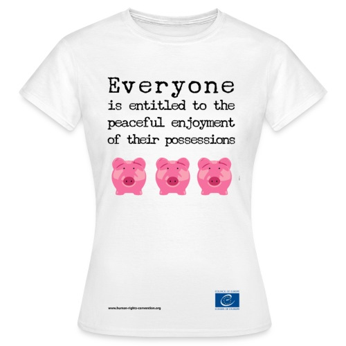 Protection of property - Women's T-Shirt