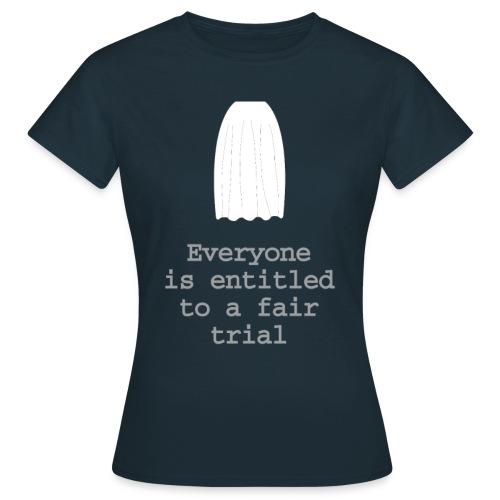 The right to a fair trial - Women's T-Shirt
