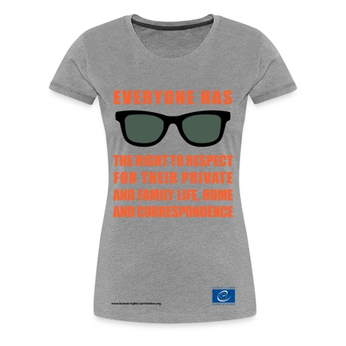The right to respect for private and family life - Women's Premium T-Shirt
