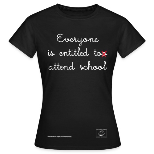 The right to education - Women's T-Shirt