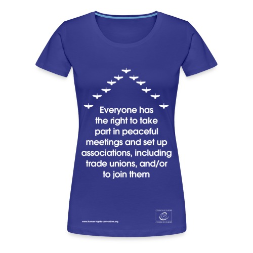 Freedom of assembly and association - Women's Premium T-Shirt