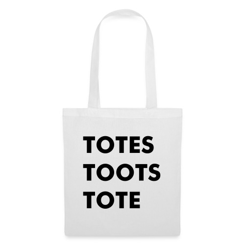 The Totes Toots Tote (white) - Tote Bag