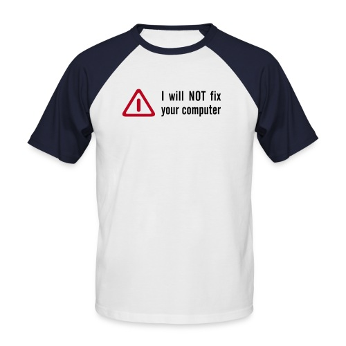 I will not fix your computer T-shirt - Kortärmad basebolltröja herr