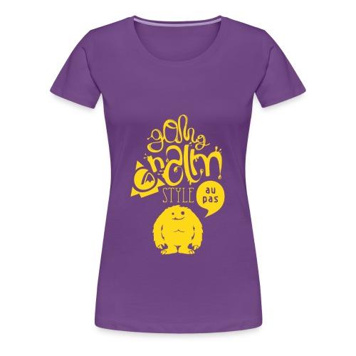 ganggnalmstyle femme - T-shirt Premium Femme