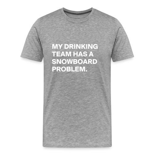 Snowboard drinking - Men's Premium T-Shirt