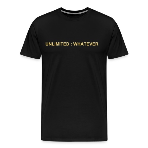 UNLIMITED : WHATEVER - BL - Men's Premium T-Shirt