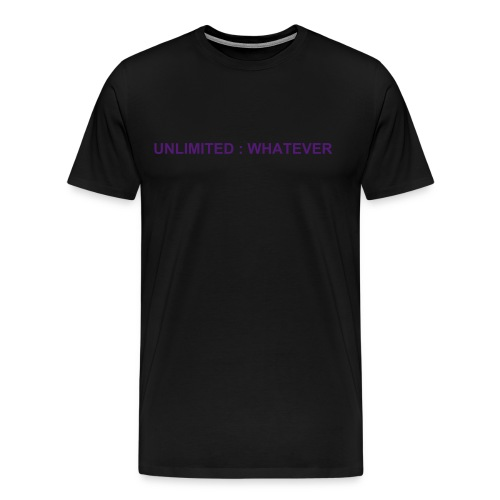 UNLIMITED : WHATEVER - BR - Men's Premium T-Shirt