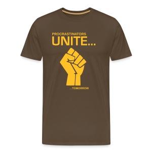 Procratinators Unite - T-shirt Premium Homme