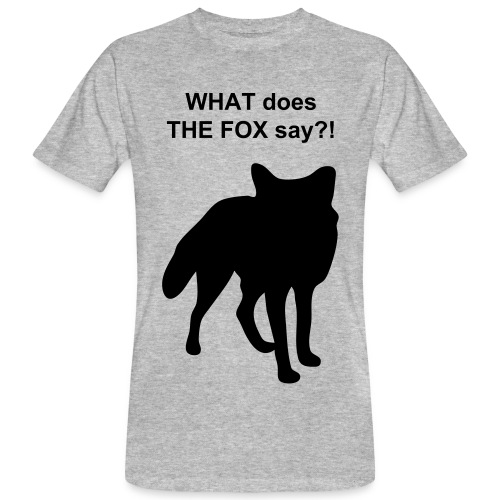 What does the fox say - Men's Organic T-Shirt