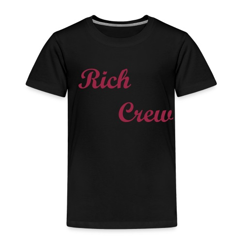 Rich Crew Shit - Kids' Premium T-Shirt