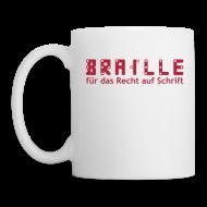 Tassen & Zubehör ~ Tasse ~ Braille für das Recht auf Schrift -Tasse