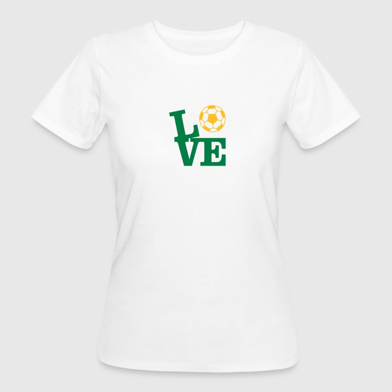 Football Love Tee shirts - T-shirt Bio Femme
