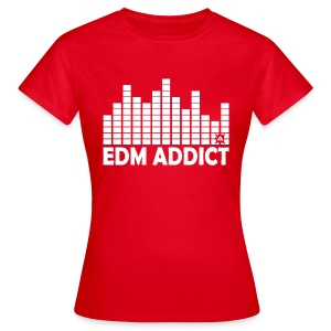 EDM addict standard TS Woman - Women's T-Shirt