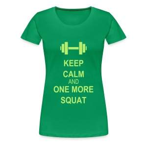 Keep calm and squat Tee shirts - T-shirt Premium Femme