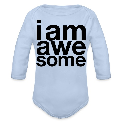 I Am Awesome Baby Suit - Organic Longsleeve Baby Bodysuit