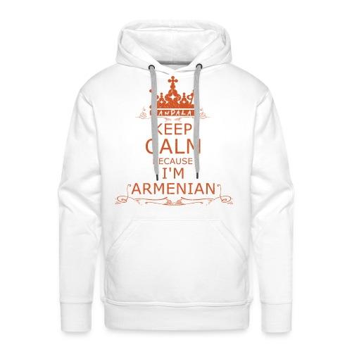 KEEP CALM BECAUSE I'M ARMENIAN  (men) - Männer Premium Hoodie