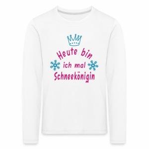 Heute mal Schneekönigin, Weihnachten, Winter - Kinder Premium Langarmshirt